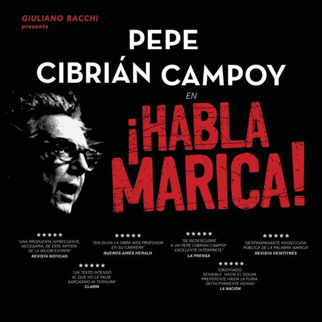 "PEPE CIBRIÁN LLEGA A LA PLATA CON SU UNIPERSONAL ""HABLA MARICA"""